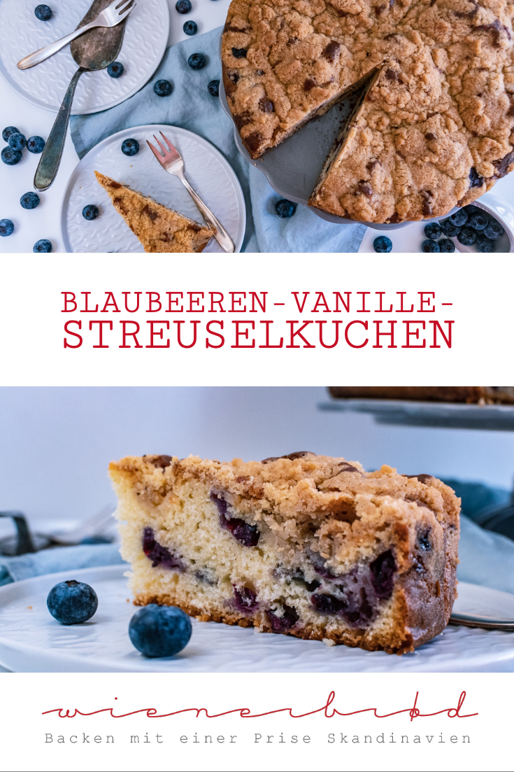 Blaubeer-Vanille-Streuselkuchen, saftiger Vanille-Rührteig mit Blaubeeren getoppt von knusprige Streusel / Blueberry vanilla streusel cake, juicy vanilla cake with blueberries topped with crunchy streusel [wienerbroed.com]