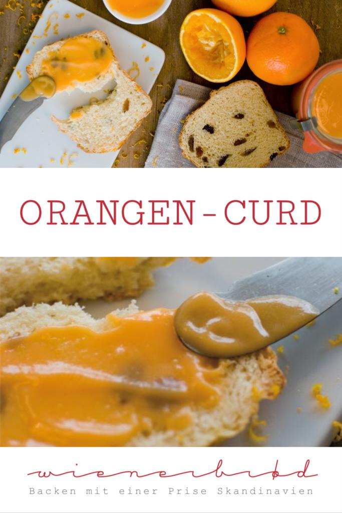 Rezept für Orangen-Curd, feiner Brotaufstrich mit Orangensaft, wie Lemoncurd / Orange curd [wienerbroed.com]