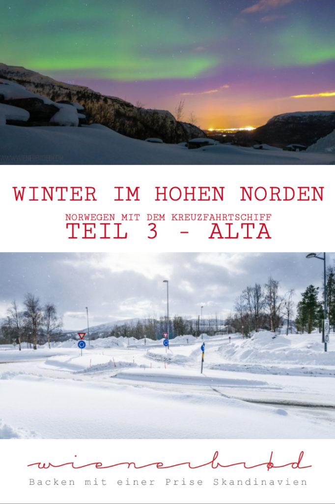 """Mit der AIDAcara in Alta im Winter in Norwegen auf der Reise """"Winter im hohen Norden"""" - Die Magie des Nordlichts, In Alta Nordlichter (Polarlichter) erleben und Nordlichter fotografieren [wienerbroed.com]"""