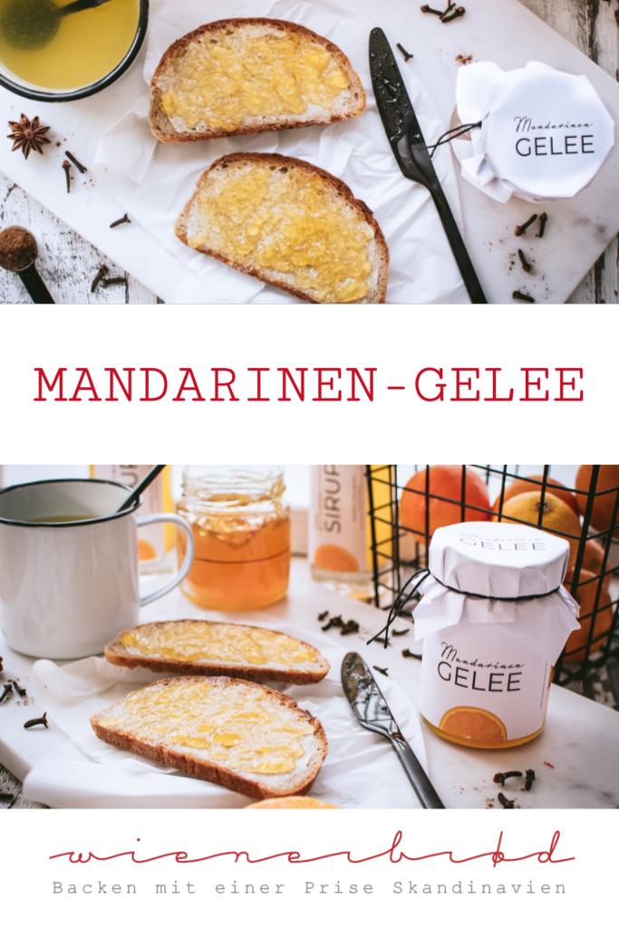 Rezept für Mandarinen-Gelee mit herbstlichen/winterlichen Gewürzen Mandarine orange jelly with winterly spices [wienerbroed.com]