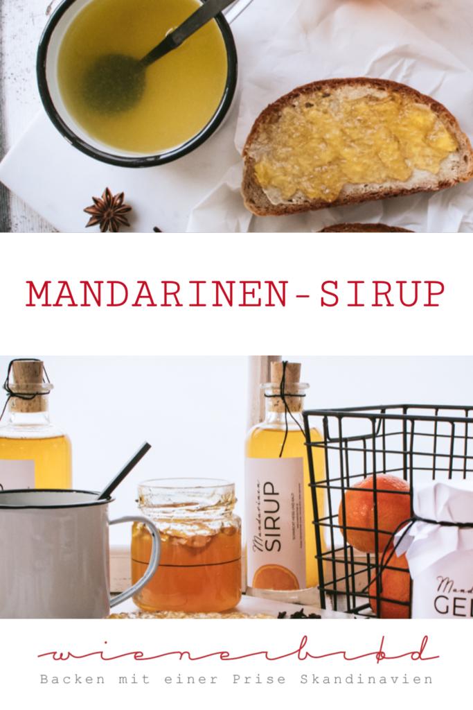 Rezept für würzigen Mandarinen-Sirup, der hervorragend als Heißgetränk schmeckt / Mandarine orange sirup, with winterly spices [wienerbroed.com]
