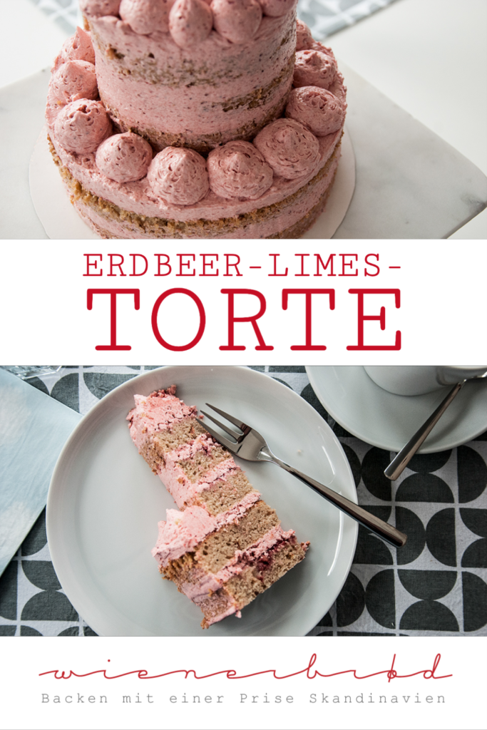 Rezept für eine Erdbeer-Limes-Torte, kleine leckere zweistöckige Torte mit Erdbeeren, Limes und Buttercreme, saftig und cremig (mit Alkohol)