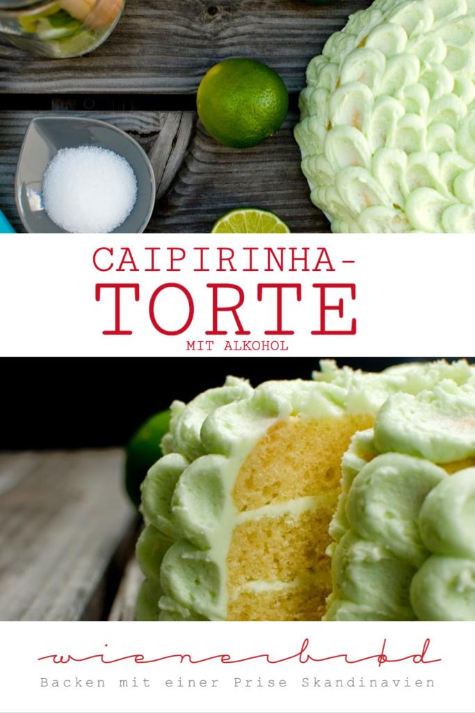 Rezept für Caipirinha-Torte, sommerliche Buttercreme-Torte mit Cachaça und Limetten, wie der Drink aus Brasilien, mit Alkohol / Caipirinha cake [wienerbroed.com]
