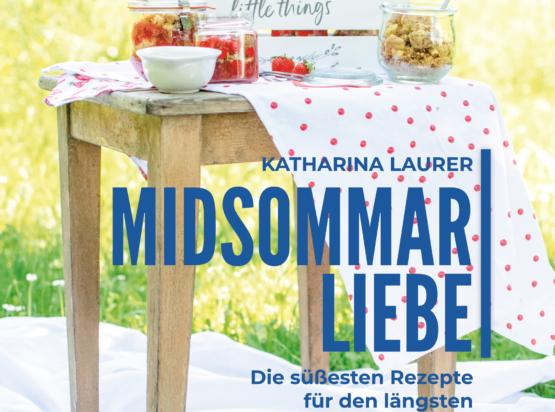 Mein neues Buch ist da! In MIDSOMMARLIEBE gibt es die süßesten Rezepte für das Fest der Feste im skandinavischen Sommer
